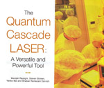 The Quantum Cascade Laser: A versatile and Powerful Tool