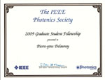 2009 IEEE Photonics Society Graduate Student Fellowship given to Pierre-Yves Delaunay
